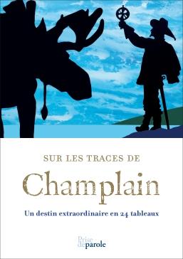 Sur les traces de Champlain