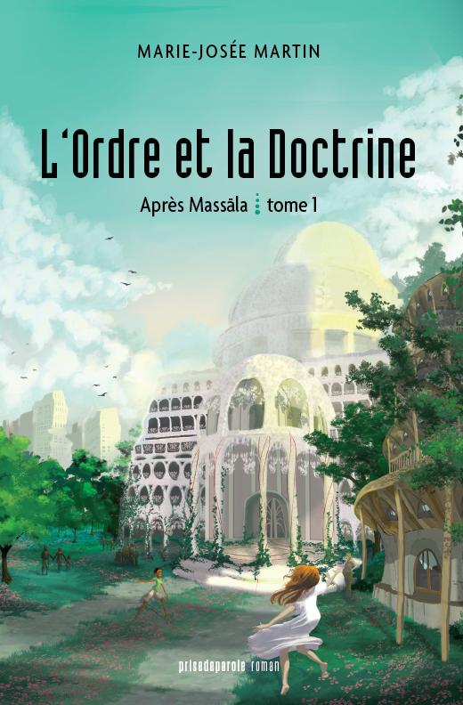 Couverture du livre L'Ordre et la Doctrine | Après Massāla, tome 1